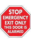 Stop! Emergency Exit Only Sign - 12