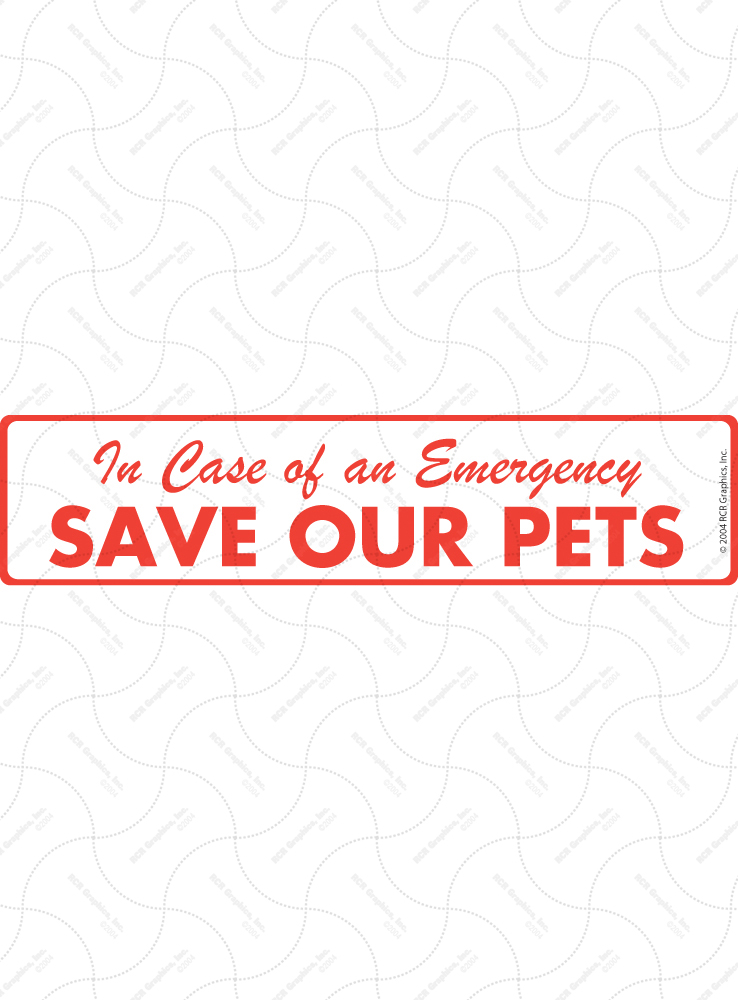 Pet Emergency - Save our Pets from Fire Sign and Sticker - 12