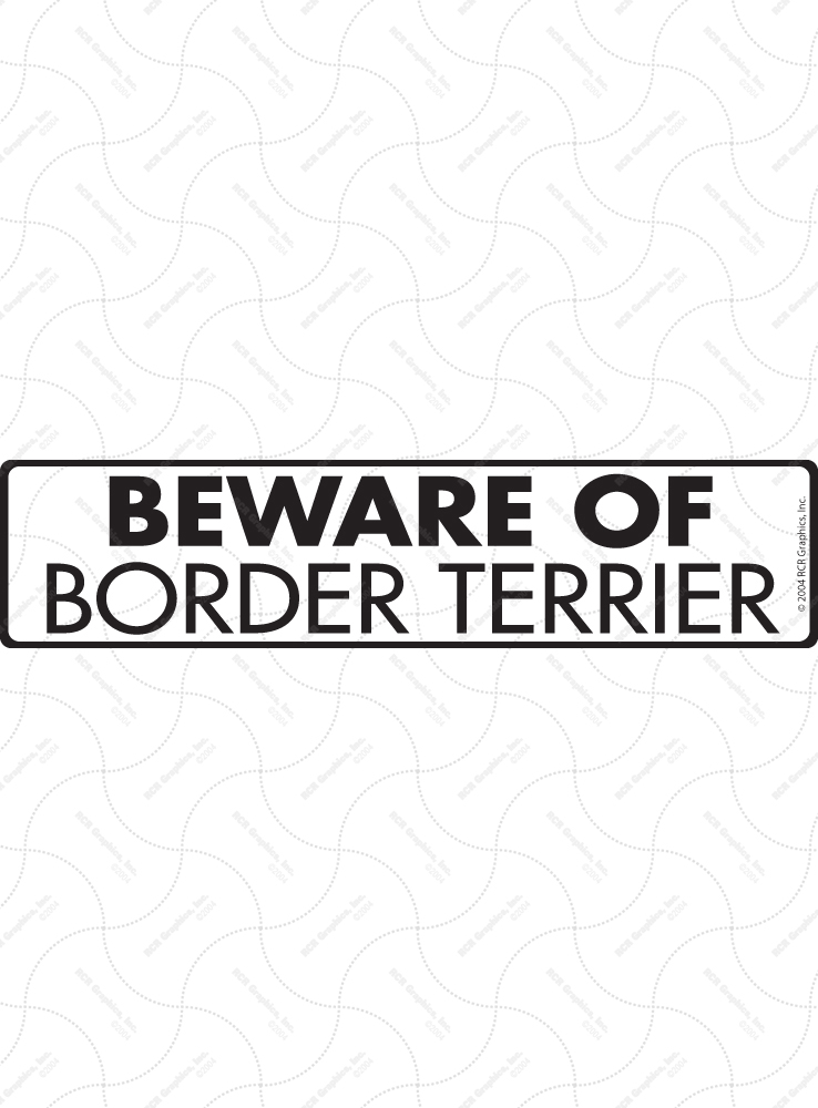 Beware of Border Terrier Signs