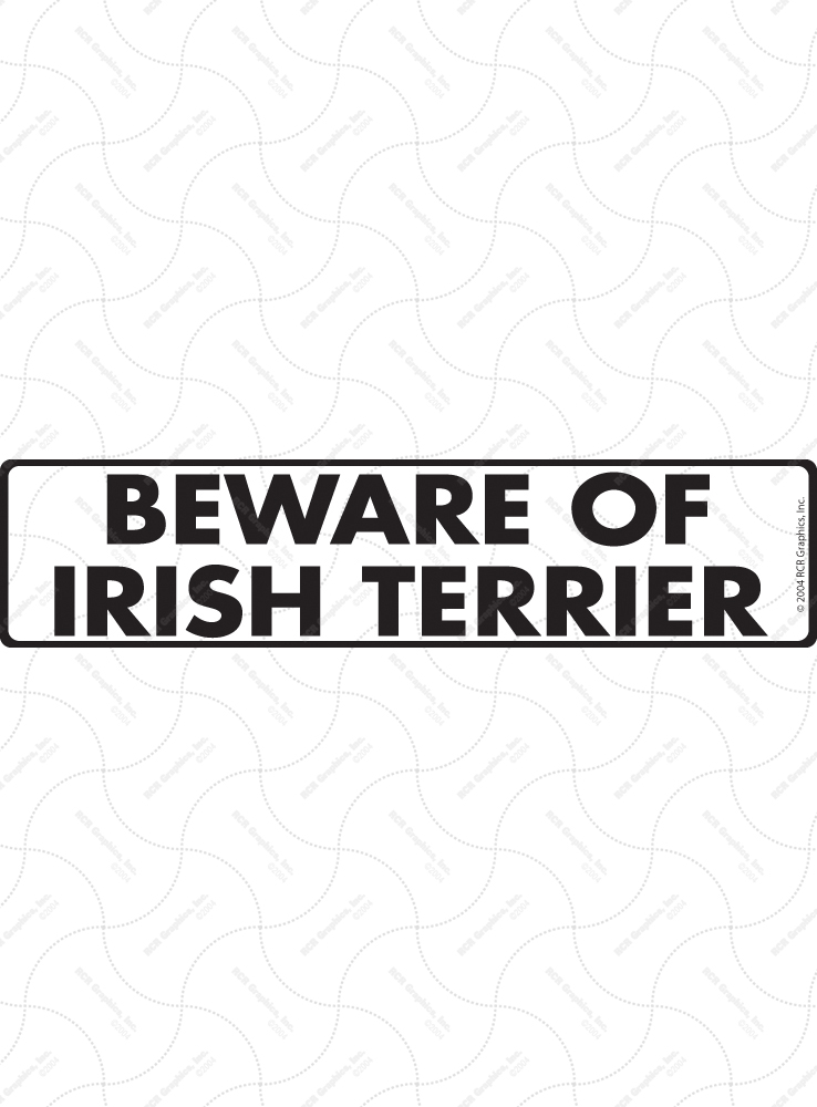 Beware of Irish Terrier Sign and Sticker - 12