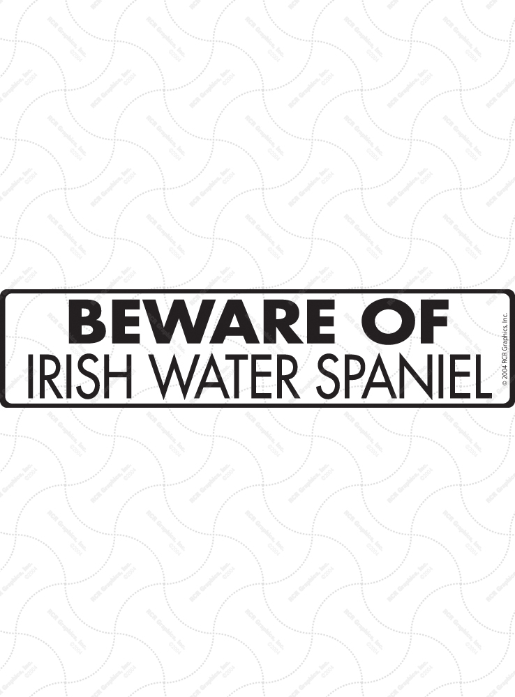 Beware of Irish Water Spaniel Signs