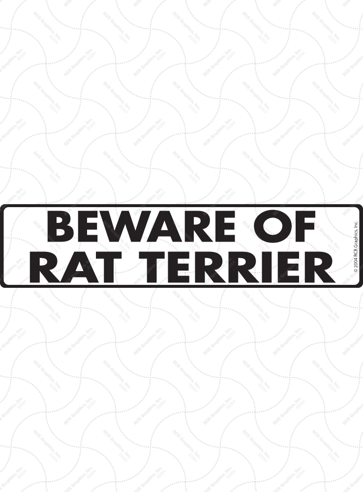 Beware of Rat Terrier Sign and Sticker - 12