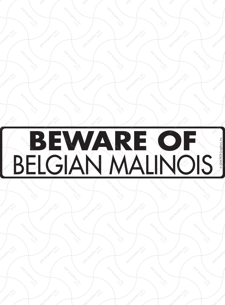 Beware of Belgian Malinois Sign and Sticker - 12
