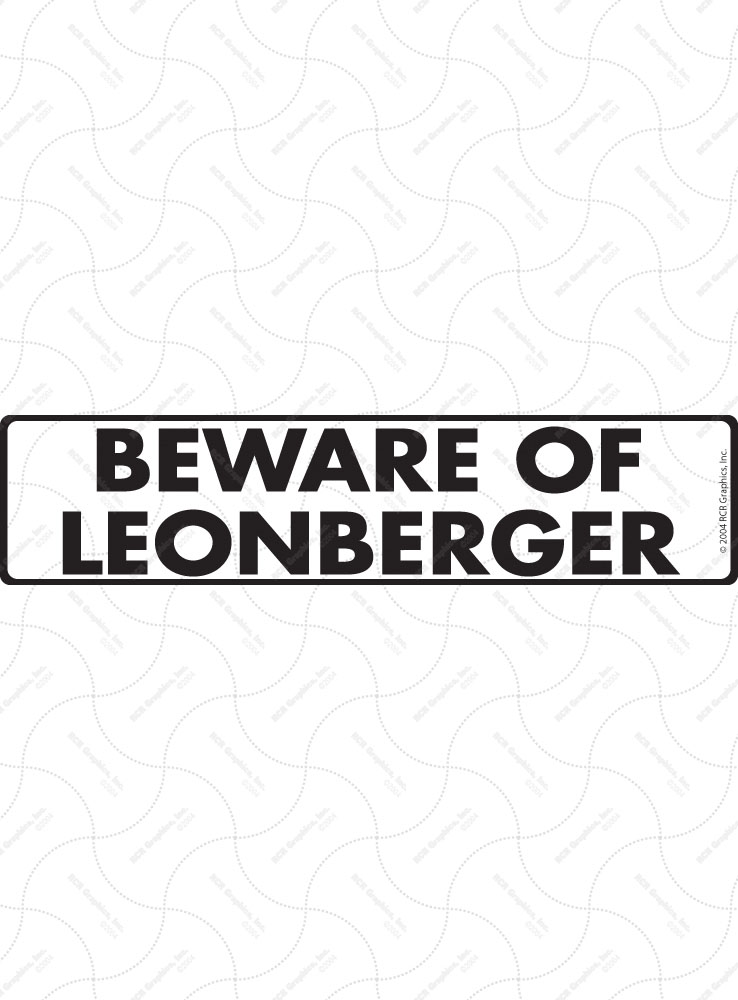 Beware of Leonberger Sign and Sticker - 12