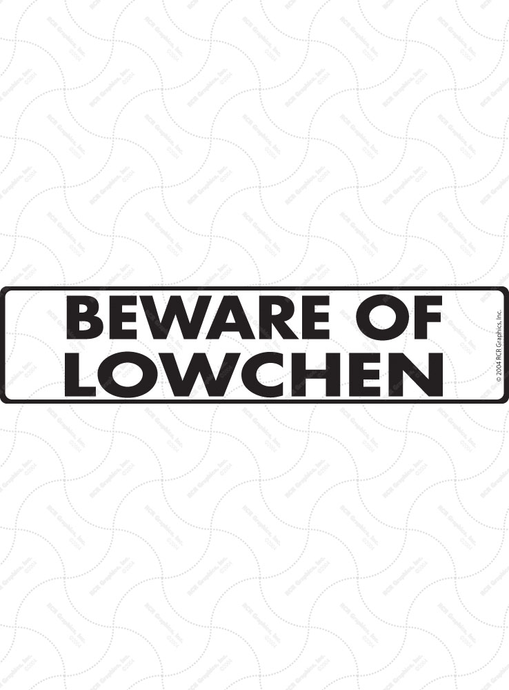 Beware of Lowchen Sign and Sticker - 12