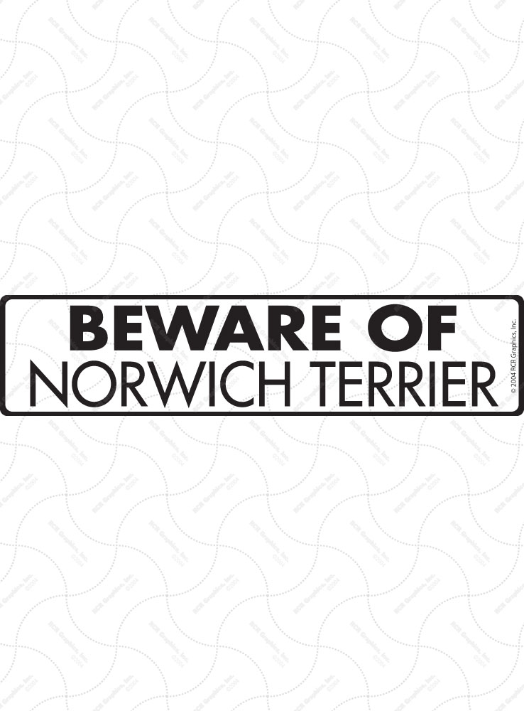 Beware of Norwich Terrier Sign and Sticker - 12