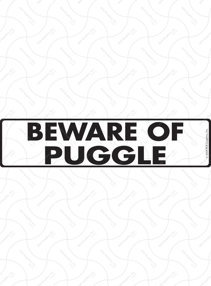 Beware of Puggle Sign and Sticker - 12