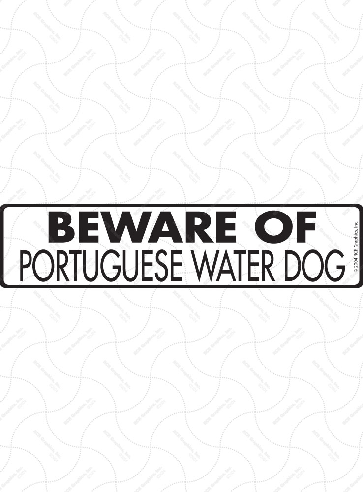 Beware of Portuguese Water Dog Sign and Sticker - 12