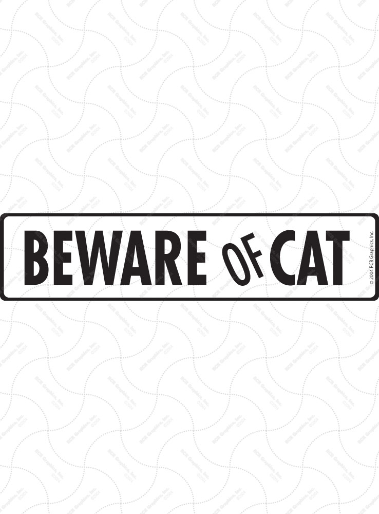 Beware of Cat Sign and Sticker - 12