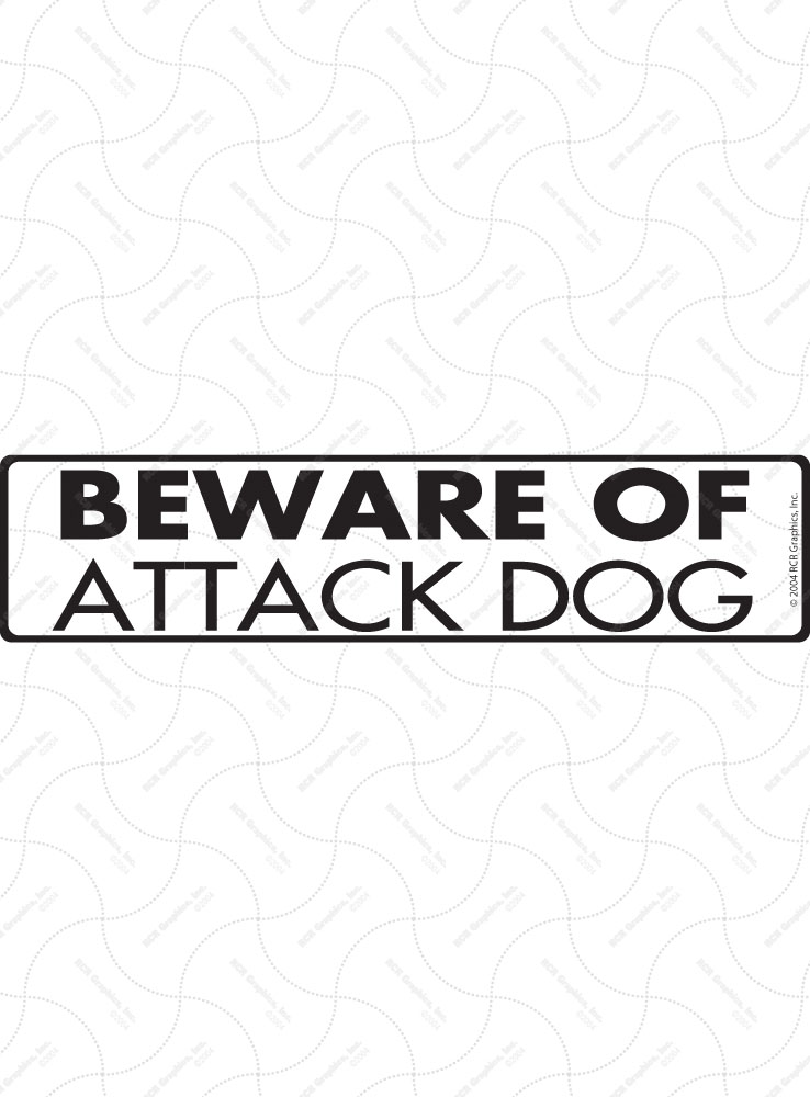 Beware of Attack Dog Sign and Sticker - 12