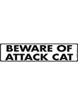 Beware of Attack Cat Signs