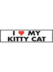 I Love My Kitty Cat Signs
