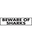 Beware of Sharks Sign and Sticker - 12