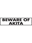 Beware of Akita Sign and Sticker - 12