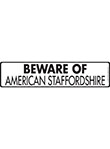 Beware of American Staffordshire Terrier Sign and Sticker
