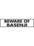Beware of Basenji Sign and Sticker - 12