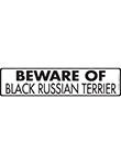 Beware of Black Russian Terrier Sign and Sticker - 12