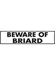 Beware of Briard Sign and Sticker - 12