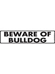 Beware of Bulldog Sign and Sticker - 12