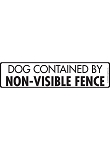 Caution! Dog Contained Non-Visible Fence Sign and Sticker