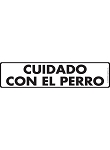 Cuidado Con El Perro (Beware of Dog) Sign and Sticker
