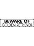 Beware of Golden Retriever Sign and Sticker - 12