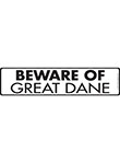 Beware of Great Dane Sign and Sticker - 12