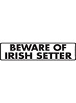 Beware of Irish Setter Sign and Sticker - 12