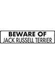 Beware of Jack Russell Terrier Sign and Sticker - 12