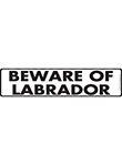 Beware of Labrador Retriever Sign and Sticker - 12