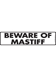 Beware of Mastiff Sign and Sticker - 12