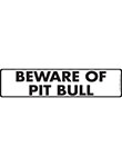 Beware of Pit Bull Terrier Sign and Sticker - 12