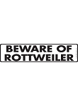 Beware of Rottweiler Sign and Sticker - 12