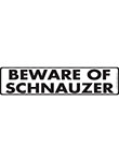 Beware of Schnauzer Sign and Sticker - 12