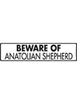 Beware of Anatolian Shepherd Sign and Sticker - 12