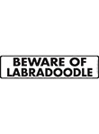 Beware of Labradoodle Sign and Sticker - 12