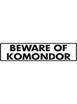 Beware of Komondor Sign and Sticker - 12
