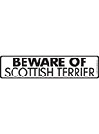 Beware of Scottish Terrier Sign and Sticker - 12