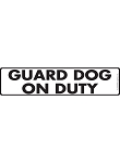 Guard Dog on Duty Sign and Sticker - 12