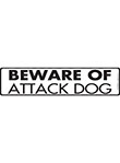 Beware of Attack Dog Sign