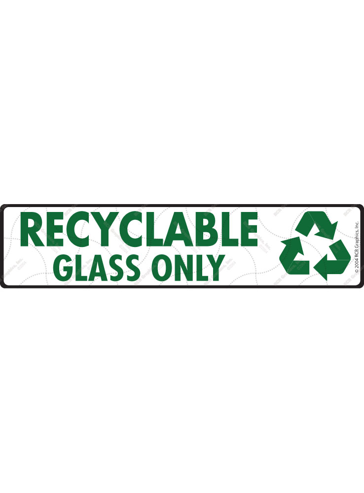 Recyclable Glass Signs or Sticker - 12