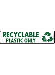 Recyclable Plastic Signs or Sticker - 12