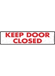Keep Door Closed Sign or Sticker - 12