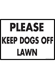Please Keep Dogs Off Lawn Sign - 12