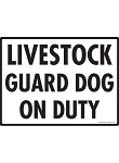 Livestock Guard Dog On Duty Signs