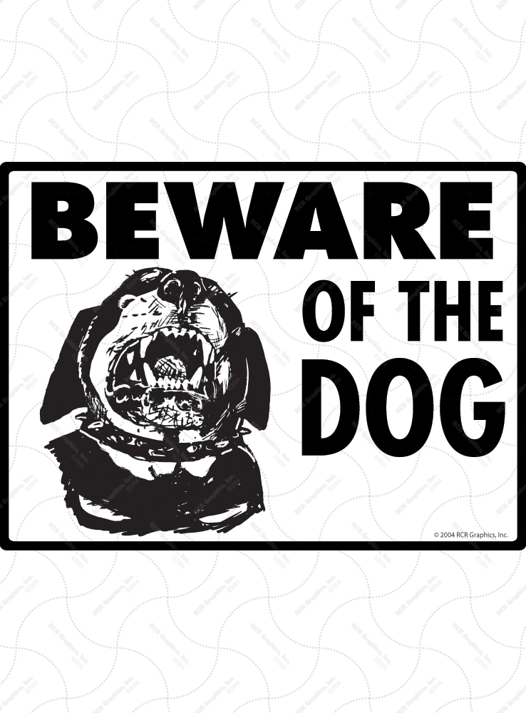Beware of Rottweiler Signs