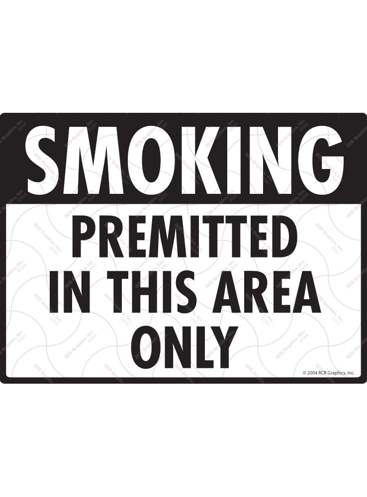Smoking Permitted in This Area Only Sign - 12