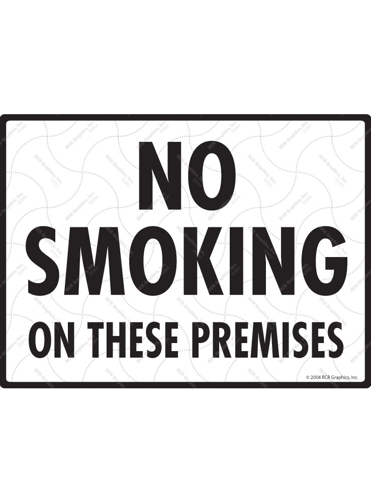 No Smoking on These Premises Sign - 12