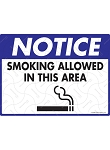 Smoking Allowed in This Area Sign - 12