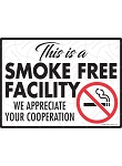 This is a Smoke Free Facility Sign - 12